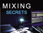 MIXING SECRETS EXPLAINED