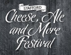 Stafford Cheese, Ale and More Festival Logo